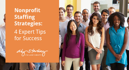 Nonprofit Staffing Strategies: Four Expert Tips for Success