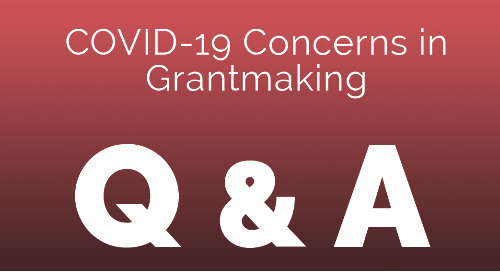 COVID-19 Concerns in Grantmaking: Real Talk from Funders (March 18, 2020)