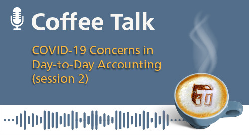 COVID-19 Concerns in day-to-day Accounting Functions (Session 2)