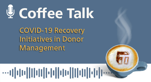 COVID-19 Recovery Initiatives in Donor Management