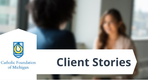 Client Story: Catholic Foundation of Michigan