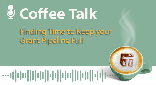 Finding Time to Keep your Grant Pipeline Full