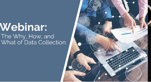 The Why, How, and What of Data Collection