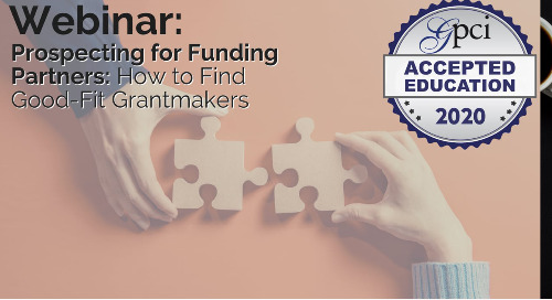 Prospecting for Funding Partners: How to Find Good-Fit Grantmakers