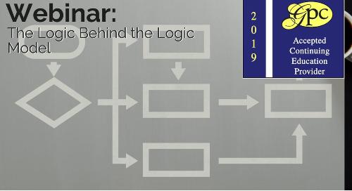 The Logic Behind the Logic Model