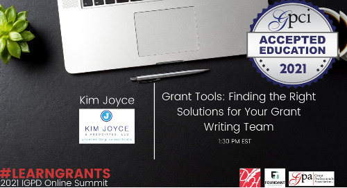 Grant Tools: Finding the Right Solutions for Your Grant Writing Team (Kim Joyce)