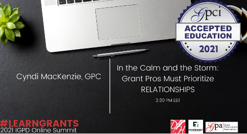 In the Calm and the Storm: Grant Pros Must Prioritize RELATIONSHIPS (Cyndi Mackenzie)