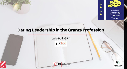 Daring Leadership in the Grants Profession (Julie Boll)