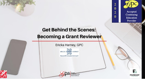 Get Behind the Scenes: Becoming a Grant Reviewer (Ericka Harney)