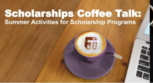 Coffee Talk: Summer Activities for Scholarship Programs