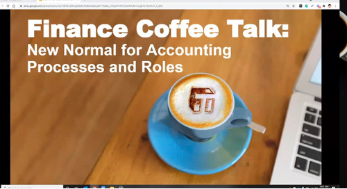 Coffee Talk: New Normal for Accounting Processes and Roles