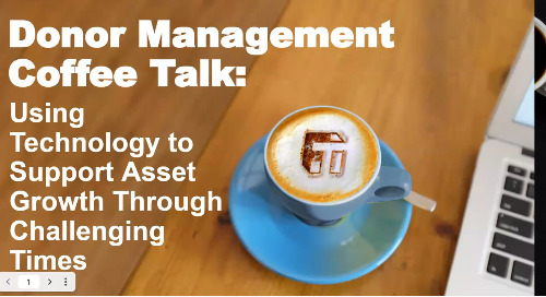 Coffee Talk: Using Technology to Support Asset Growth Through Challenging Times