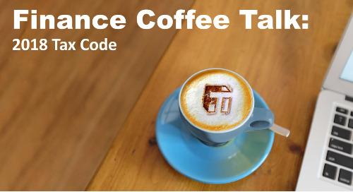 Finance Coffee Talk: 2018 Tax Code