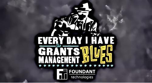 Grants Management Blues