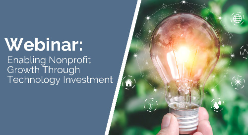 Enabling Nonprofit Growth Through Technology Investment