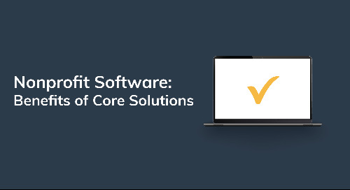 Nonprofit Software: Benefits of Core Solutions