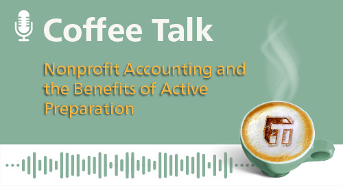 Nonprofit Accounting and the Benefits of Active Preparation