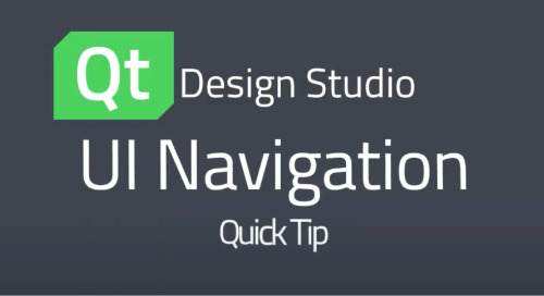 Qt Design Studio QuickTip: UI Navigation