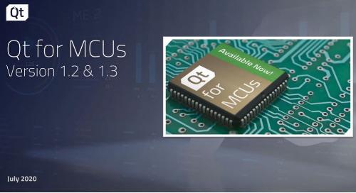 视频 | Qt for MCUs 1.2、1.3版本介绍
