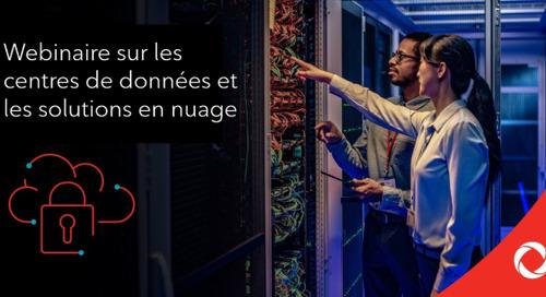 Webinaire sur les centres de données et les solutions en nuage