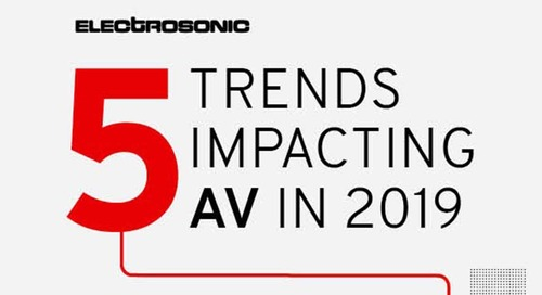 5 Trends Impacting AV in 2019 [Infographic]