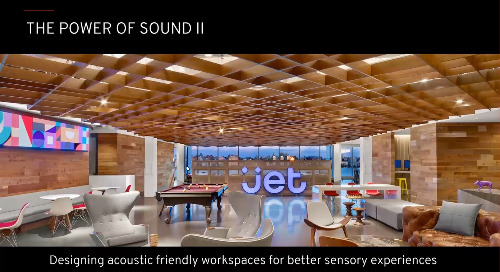 The Power of Sound Part II: Designing Acoustic Friendly Enterprise Workspaces for Better Sensory Experiences