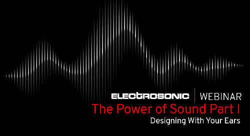 The Power of Sound: Designing With Your Ears [Webinar]