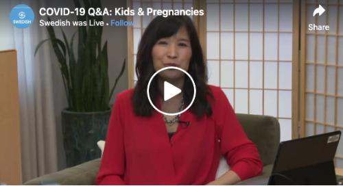 Facebook Live: COVID-19 Q&A – Kids & Pregnancies