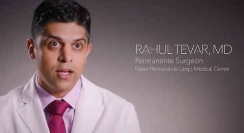 Dr. Rahul Tevar on Advantages of Kaiser Permanente