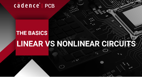 The Basics of Linear vs. Nonlinear Circuits