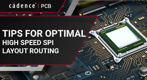 Tips for Optimal High Speed SPI Layout Routing