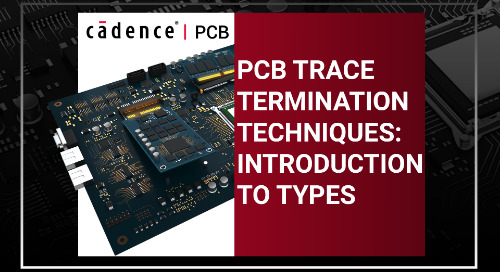 PCB Trace Termination Techniques: Introduction to Types