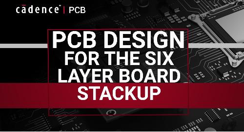 PCB Design for the 6-Layer Board Stackup