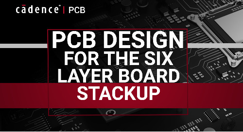PCB Design for the 6-Layer Board Stackup