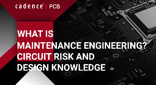 What is Maintenance Engineering? Circuit Risk and Design Knowledge