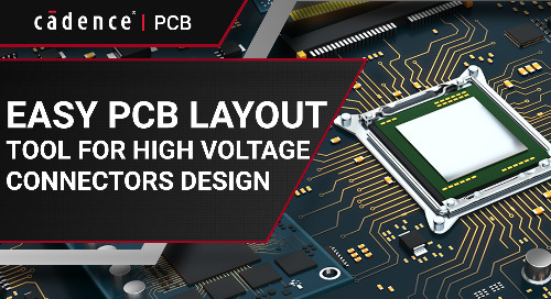 Easy PCB Layout for High Voltage Connectors Design