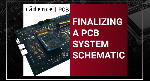 Finalizing a PCB System Schematic