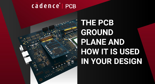 The PCB Ground Plane and How it is Used in Your Design