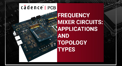 Frequency Mixer Circuits: Applications and Topology Types