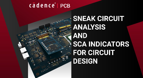 Sneak Circuit Analysis and SCA Indicators for Circuit Design