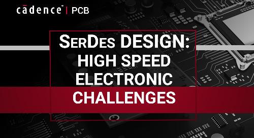 SerDes Design: High Speed Electronic Challenges