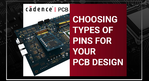 Choosing Types of Pins For Your PCB Design