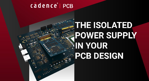 The Isolated Power Supply in Your PCB Design