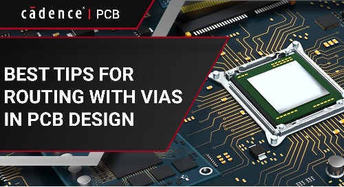 Best Tips for Routing With Vias in PCB Design