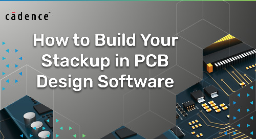 How to Build Your Stackup in PCB Design Software