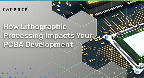 How Lithographic Processing Impacts Your PCBA Development