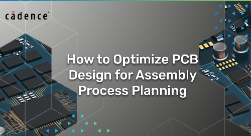 How to Optimize PCB Design for Assembly Process Planning