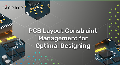 PCB Layout Constraint Management for Optimal Designing
