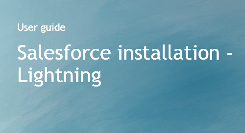 Salesforce Installation Guide – Lightning Edition - Bombora