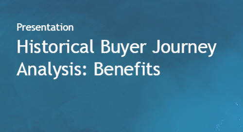 Historical Buyer Journey Analysis - Benefits